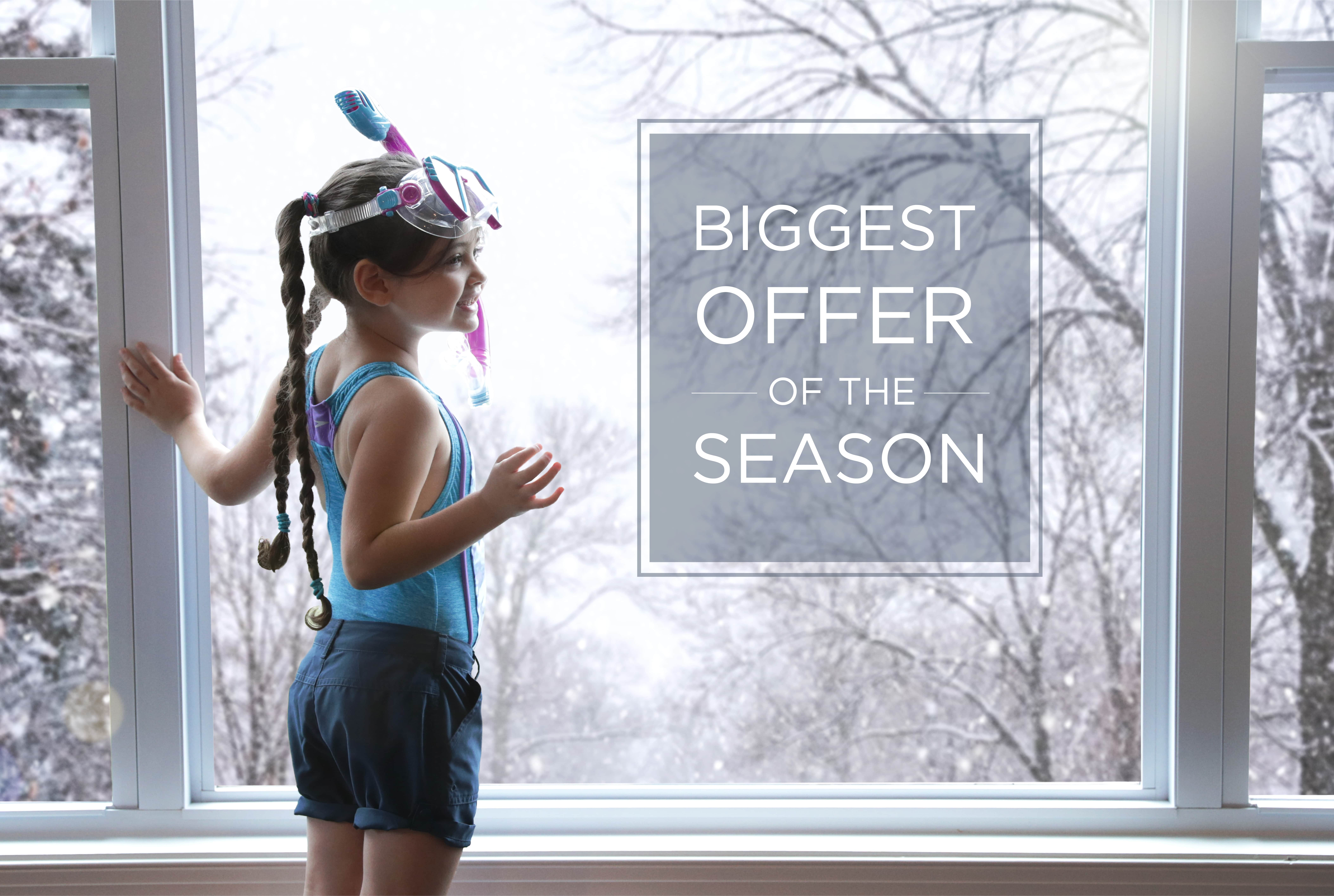 Biggest Offer of the Season